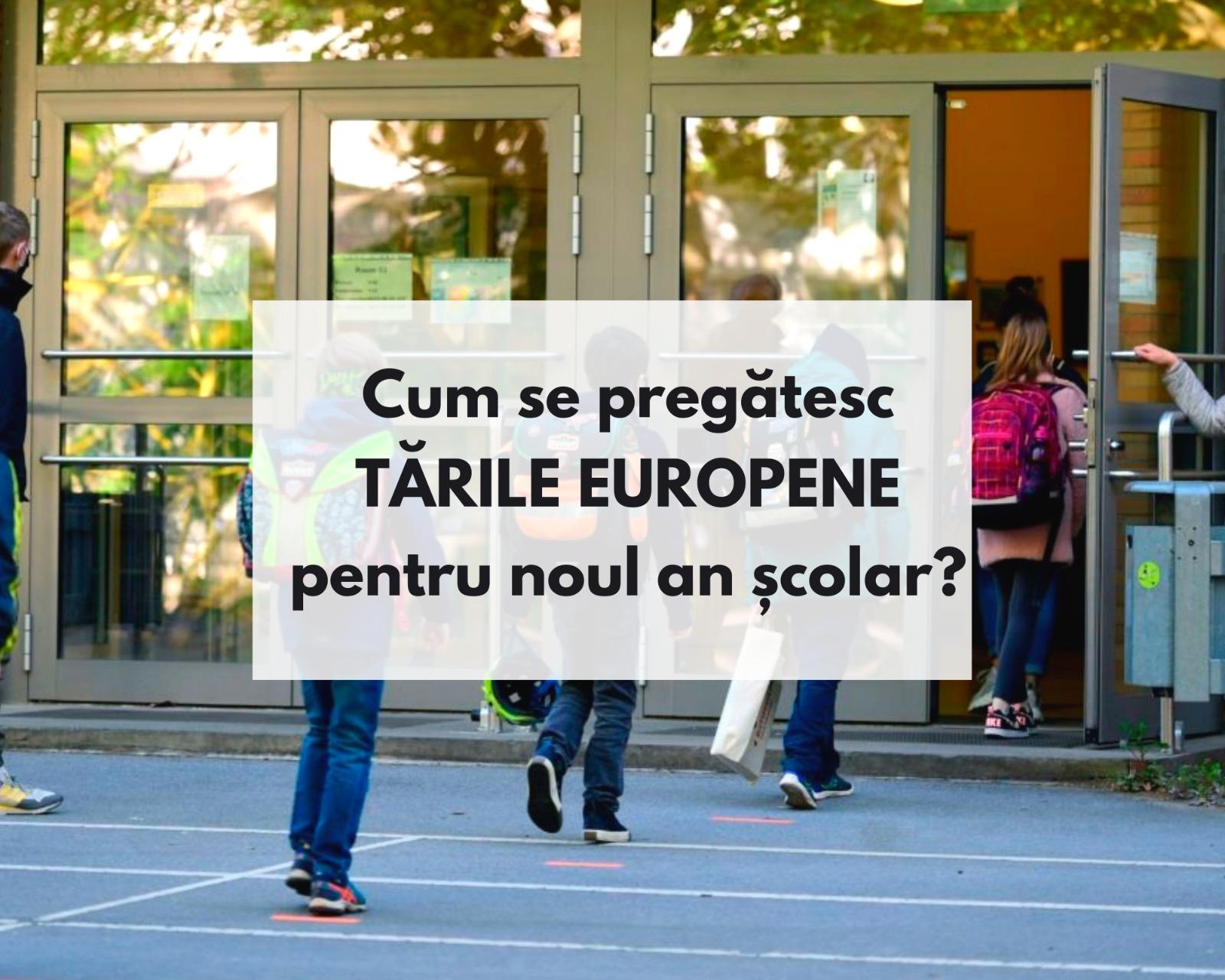 Cum se pregătesc  țările europene pentru noul an școlar?