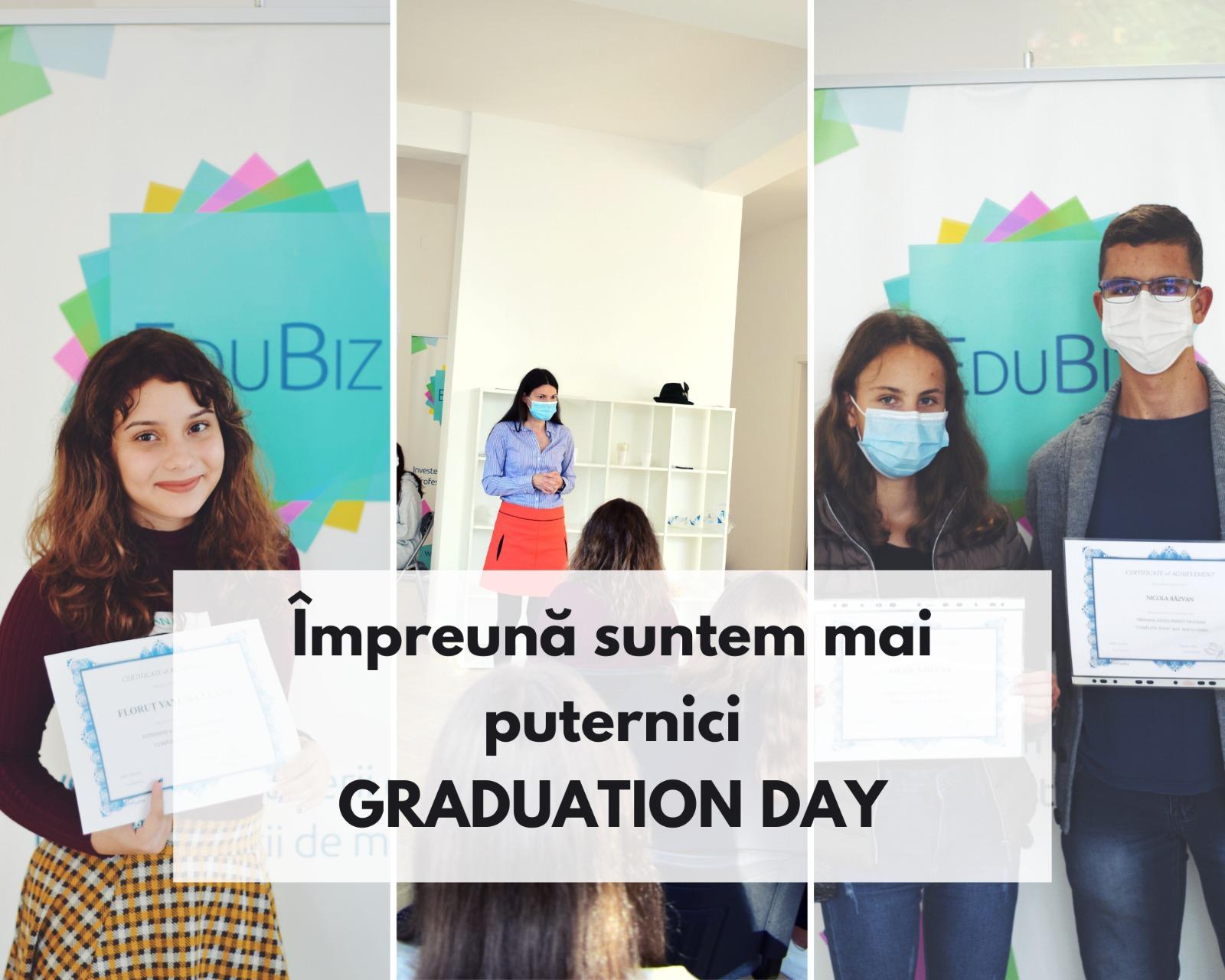 Împreună suntem mai puternici- Graduation Day