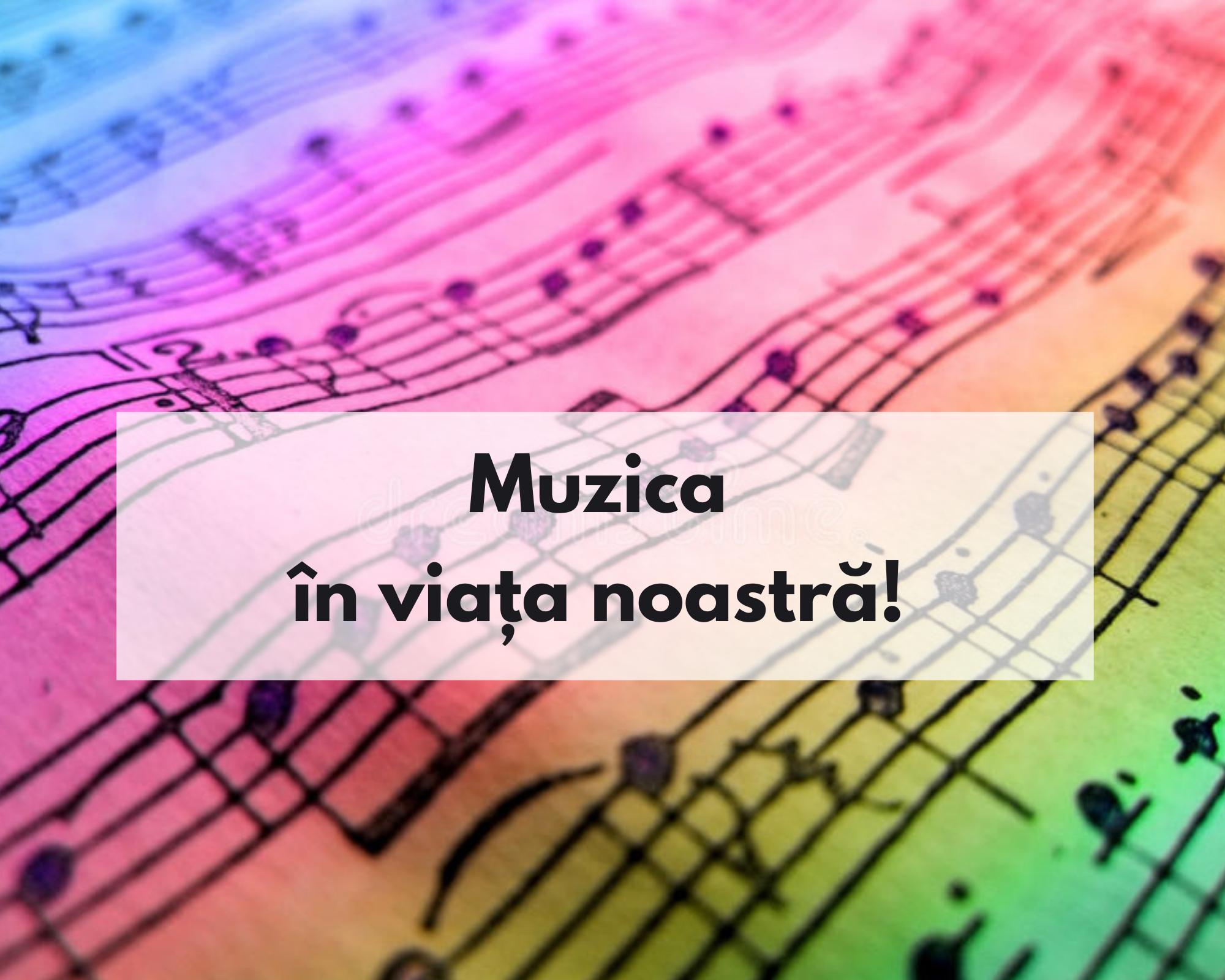 Muzica în viața noastră