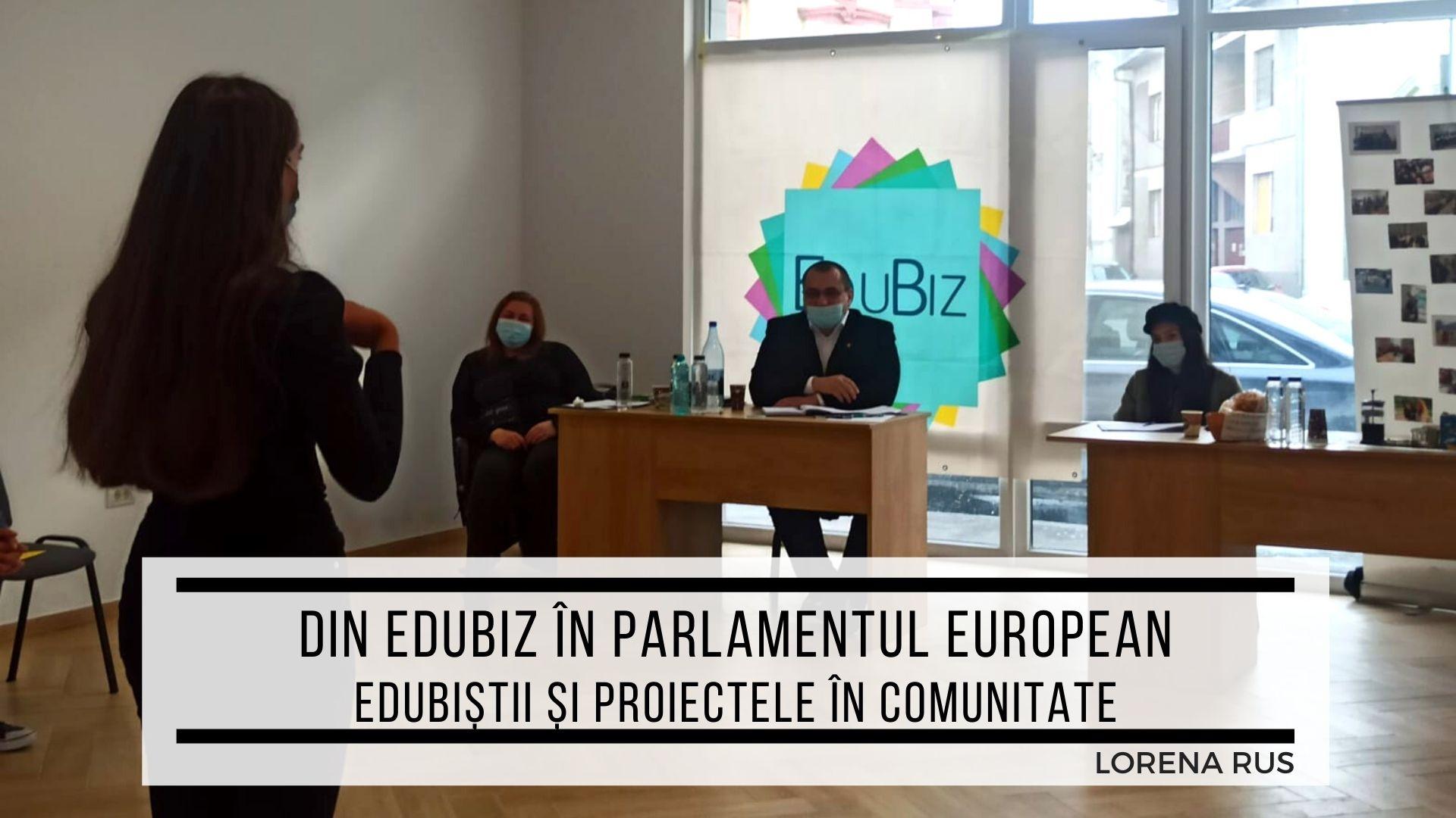 Din EduBiz în Parlamentul European - edubiștii și proiectele în comunitate